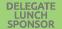 Select if Delegate Lunch Sponsor